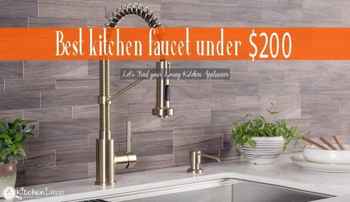 Best Kitchen Faucets under $200